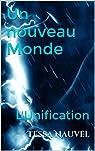 Un nouveau Monde : L'Unification par Nauvel