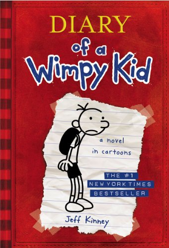 Greg Heffley's Journal - Book #1 of the Diary of a Wimpy Kid