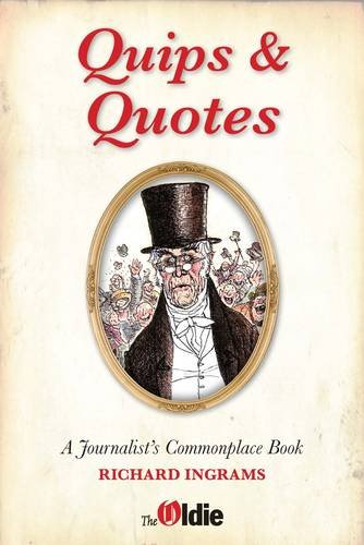Quips and Quotes: A Journalist's Commonplace Book