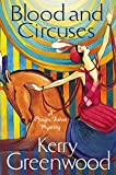 Blood and Circuses by Kerry Greenwood front cover
