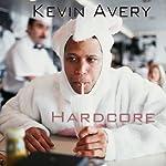 Hardcore   Kevin Avery