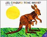 El Canguro Tiene Mama?, Eric Carle, 0060011114