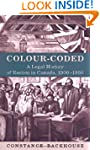 Colour-Coded: A Legal History of Raci...