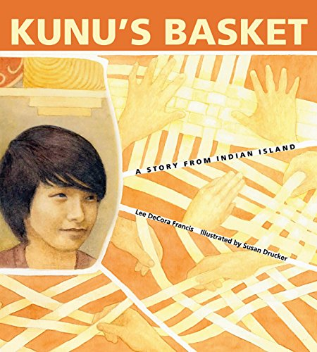 Kunu's Basket: A Story from Indian Island