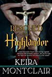 Rescued by a Highlander by  Keira Montclair in stock, buy online here