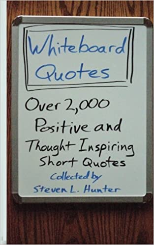 Whiteboard Quotes: Over 2, 000 positive and thought ...