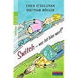 Switch - Wer Ist Hier Wer? (German Edition) Emer O'Sullivan