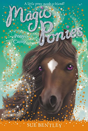 Pony Camp #8 (Magic Ponies)