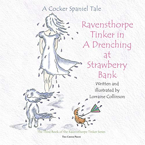 Ravensthorpe Tinker in A Drenching at Strawberry Bank: A cocker spaniel ()