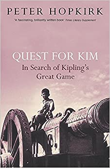 Quest For Kim: In Search Of Kipling's Great Game por Peter Hopkirk epub