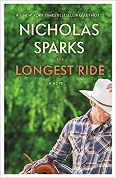 The Longest Ride by [Sparks, Nicholas]