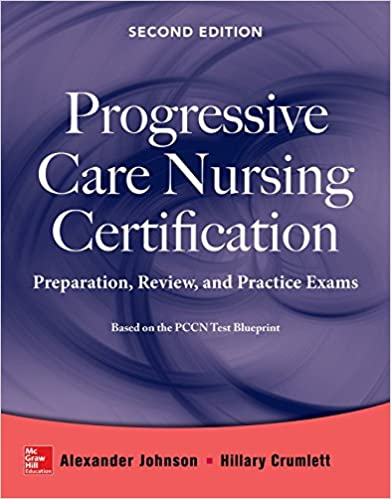 Progressive care nursing certification preparation review and progressive care nursing certification preparation review and practice exams 2nd edition malvernweather Gallery