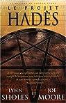 Le projet Hadès : Le mystère de Cotten Stone par Sholes