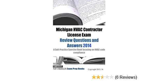 Michigan HVAC Contractor License Exam Review Questions And