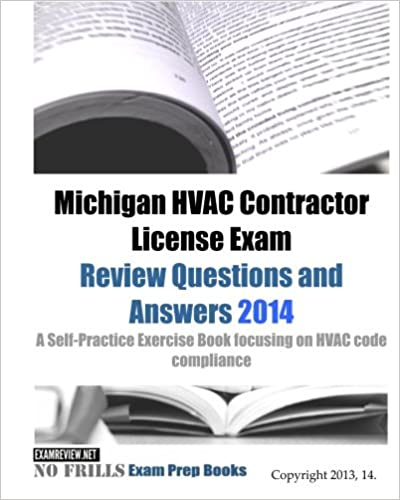 Michigan HVAC Contractor License Exam Review Questions and Answers