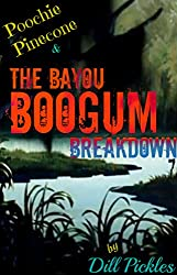 Poochie Pinecone and The Bayou Boogum Breakdown