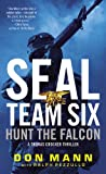 SEAL Team Six: Hunt the Falcon, Don Mann, 0316247138