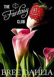 The Fantasy Club (For His Pleasure) (Erotic Confessions Short #4) (The Fantasy Club Series)