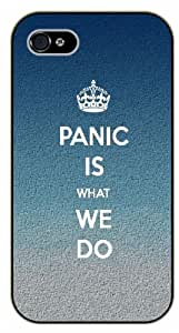 iPhone 5C Panic is what we do - black plastic case / Keep calm