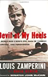 Devil at My Heels, Louis Zamperini and David Rensin, 006018860X