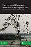 Environmental Preservation and Cultural Heritage in China, Anne E. McLaren and Alex English, 1612291309