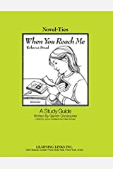 When You Reach Me: Novel-Ties Study Guide Paperback