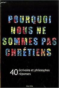 Pourquoi nous ne sommes pas chrétiens par Alain Jugnon