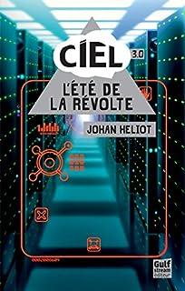 C.I.E.L. 03 : L'été de la révolte, Heliot, Johan
