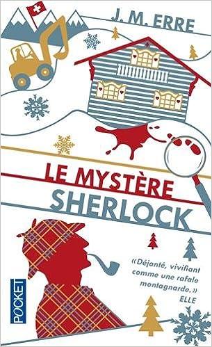 Le mystère Sherlock - J. M. Erre