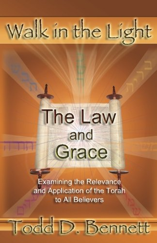 Read Online The Law and Grace (Walk in the Light, Volume 7) pdf epub