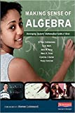 img - for Making Sense of Algebra: Developing Students' Mathematical Habits of Mind by E. Paul Goldenberg (2015-04-15) book / textbook / text book