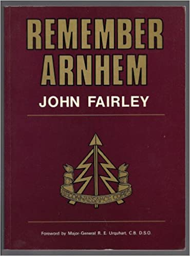 Book Remember Arnhem: Story of the First Airborne Reconnaissance Squadron at Arnhem