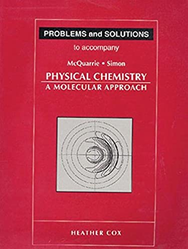 problems and solutions to accompany mcquarrie and simon physical rh amazon com mcquarrie physical chemistry solutions manual mcquarrie and simon physical chemistry solutions manual pdf