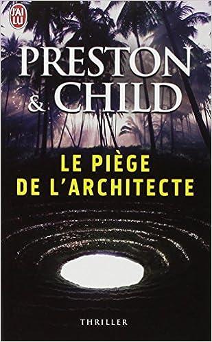 Le piège de l'architecte Child Lincoln Preston Douglas