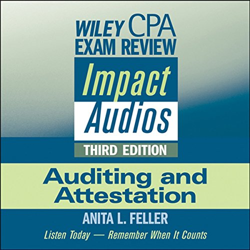 Wiley CPA Exam Review Impact Audios: Auditing and Attestation, 3rd Edition
