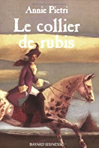 """Afficher """"L'espionne du roi Soleil n° 2 Le collier de rubis"""""""