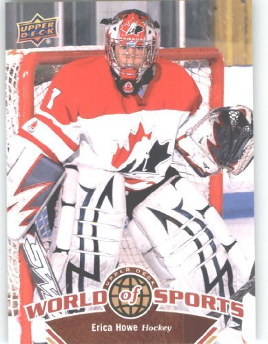 2010 Upper Deck World of Sports Trading Card # 178 Erica Howe - Women's Hockey Cards - - Erica Price