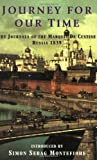 img - for Journey For Our Time: The Journals of the Marquis de Custine Russia 1839 by Marquis Astolphe de Custine (2001-12-31) book / textbook / text book