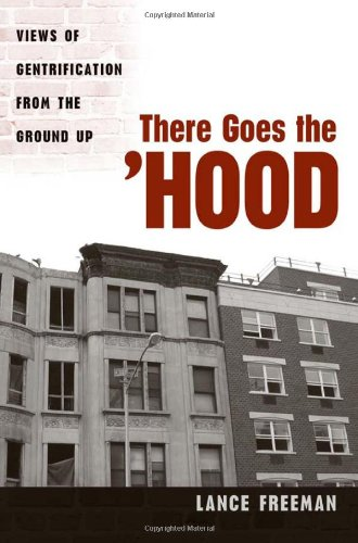 There Goes the 'Hood: Views of Gentrification from the Ground Up (Renewal Urban Case)