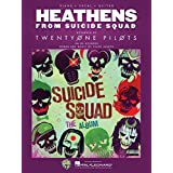 SheetMusic Heathens (from Suicide Squad) - Twenty One Pilots