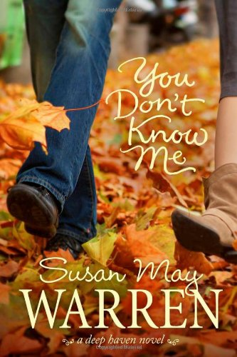 You Don't Know Me (Deep Haven)