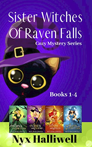 Sister Witches Of Raven Falls Cozy Mystery Series, Books 1-4 by [Halliwell, Nyx]