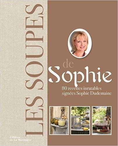 Lire en ligne Les soupes de Sophie pdf ebook