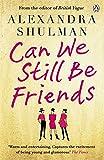 can we still be friends - Can We Still Be Friends