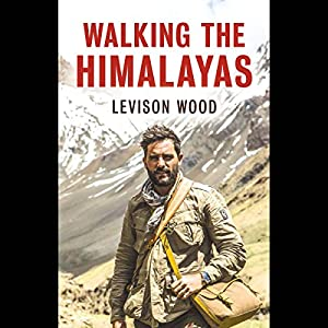 Walking the Himalayas Audiobook
