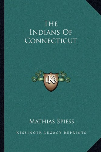 The Indians Of Connecticut