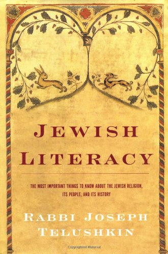 Jewish Literacy: The Most Important Things to Know About the Jewish Religion, Its People and Its - Stores Mall Burlington Ma