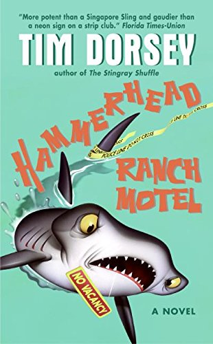 Hammerhead Ranch Motel (Serge Storms)