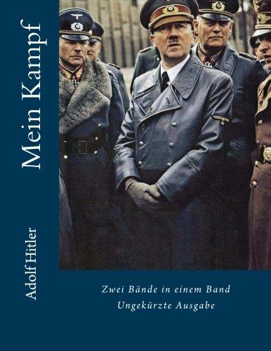 Mein Kampf: Zwei Bände in einem Band Ungekürzte Ausgabe (German Edition)