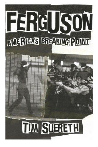 Ferguson: Americas Breaking Point